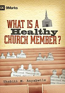 What Is a Healthy Church Member  Book