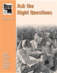 How To Ask The Right Questions Book PDF