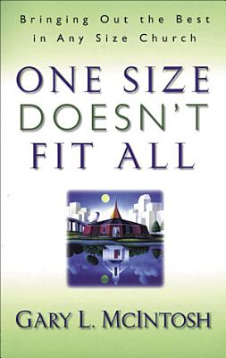 One Size Doesn t Fit All