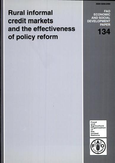 Rural Informal Credit Markets and the Effectiveness of Policy Reform PDF