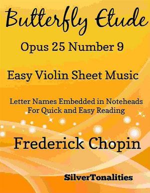 Butterfly Etude Opus 25 Number 9 Easy Violin Sheet Music