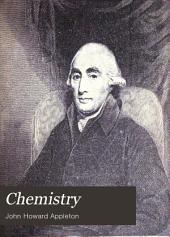 Chemistry: Developed by Facts and Principles Drawn Chiefly from the Non-metals