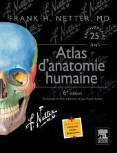 Atlas d'anatomie humaine: Édition 6