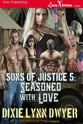 Sons of Justice 5: Seasoned With Love