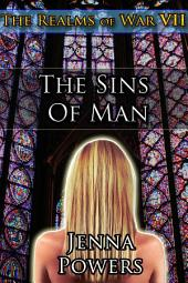 The Realms of War 7: The Sins of Man (Human Female / Multiple Male Trolls Fantasy Erotica): The Sins of Man