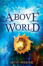 Above World: Book 1