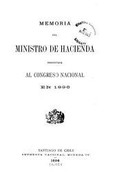 Memoria del Ministro de Hacienda presentada al Congreso nacional ...