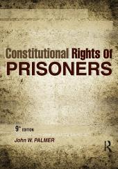 Constitutional Rights of Prisoners: Edition 9
