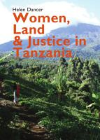 Women  Land and Justice in Tanzania PDF