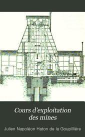 Cours d'exploitation des mines: Volume1