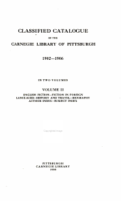 Classified Catalogue of the Carnegie Library of Pittsburgh. 1902-1906: Volume 5