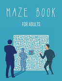 Maze Book for Adults