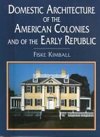 Domestic Architecture of the American Colonies and of the Early Republic PDF