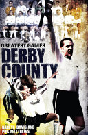 Derby County Greatest Games
