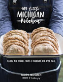 Download My Little Michigan Kitchen Book