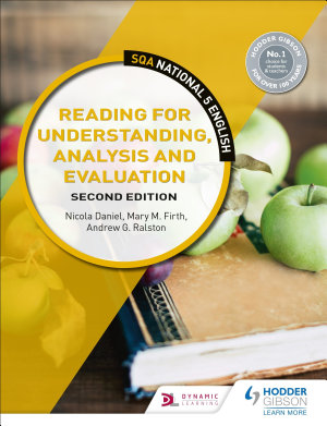 SQA National 5 English  Reading for Understanding  Analysis and Evaluation  Second Edition