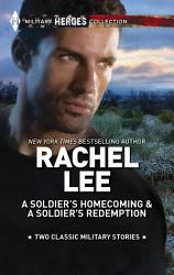 A Soldier S Homecoming A Soldier S Redemption Book PDF