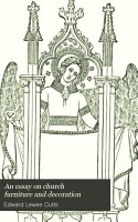 An Essay on Church Furniture and Decoration PDF