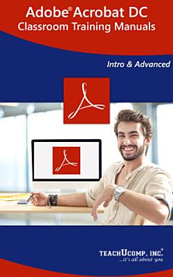 Adobe Acrobat DC Training Manual Classroom in a Book