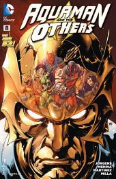 Aquaman and The Others (2014-) #8