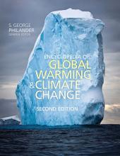 Encyclopedia of Global Warming and Climate Change, Second Edition: Edition 2