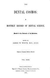 The Dental Cosmos: Volume 29