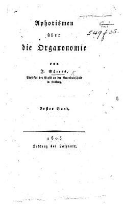 Aphorismen   ber die Organonomie PDF