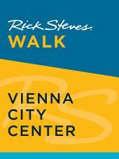 Rick Steves Walk: Vienna City Center: Edition 2