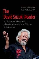 The David Suzuki Reader  2nd Edition PDF
