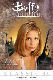Buffy the Vampire Slayer Classic #33: Cemetery of Lost Love