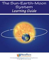 The Sun-Earth-Moon System Science Learning Guide