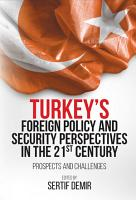 Turkey s Foreign Policy and Security Perspectives in the 21st Century PDF