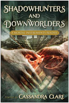 Shadowhunters and Downworlders PDF