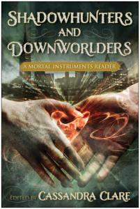 Shadowhunters and Downworlders Book