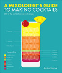 A Mixologist s Guide to Making Cocktails
