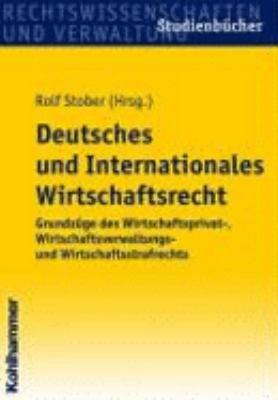 Deutsches und internationales Wirtschaftsrecht PDF