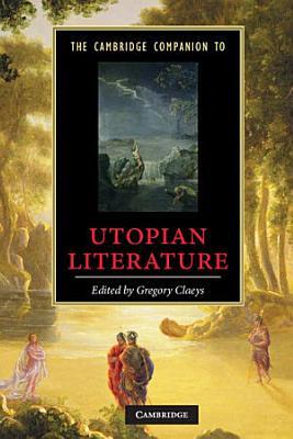 The Cambridge Companion to Utopian Literature PDF