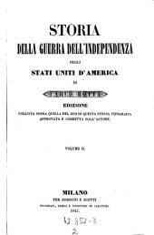 Storia della guerra dell' independenza degli stati uniti d'America ... Edizione eseguita sopra quella del 1819 di questa stessa tipografia approvata e corretta dall' autore: Volume 2