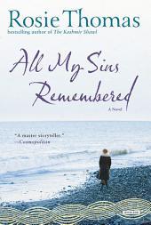 All My Sins Remembered: A Novel