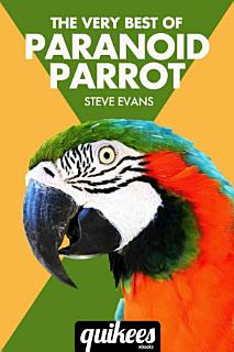 The Very Best of Paranoid Parrot Book