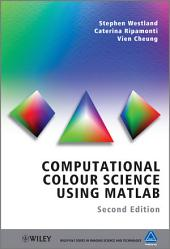 Computational Colour Science Using MATLAB: Edition 2