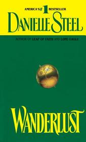 Wanderlust: A Novel