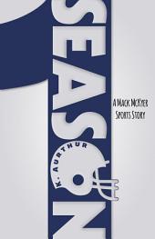 Season 1: A Mack McKyer Sports Story