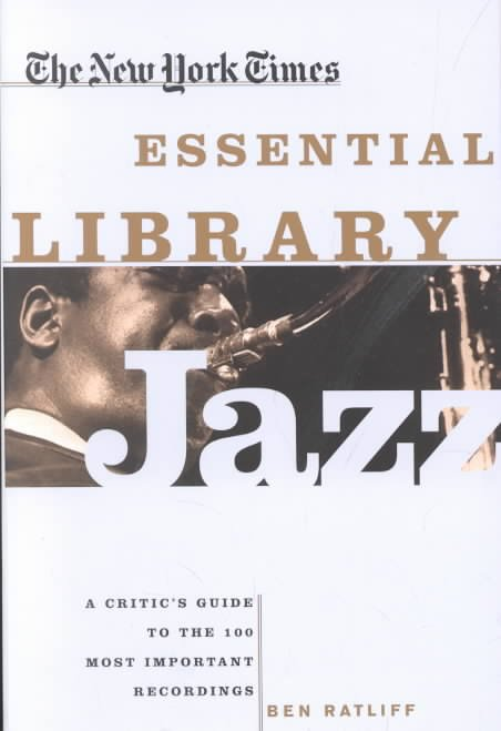 The New York Times Essential Library: Jazz
