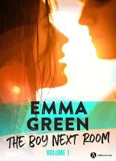 The Boy Next Room, vol. 1: La nouvelle série stepbrothers d'Emma Green !