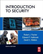 Introduction to Security: Edition 9