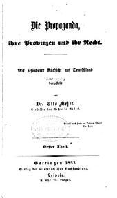 Die Propaganda, ihre Provinzen und ihr Recht: mit besonderer Rücksicht auf Deutschland, Bände 1-2