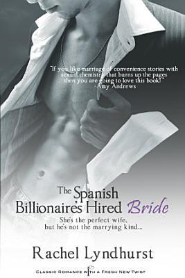 The Spanish Billionaire s Hired Bride PDF