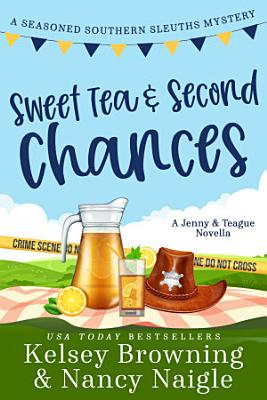 Sweet Tea and Second Chances