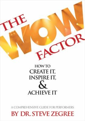 The Wow Factor  How to Create It  Inspire It   Achieve It PDF